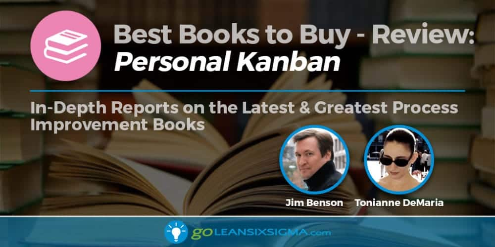 "Best Books to Buy: ""Personal Kanban"" by Jim Benson & Tonianne DeMaria - GoLeanSixSigma.com"