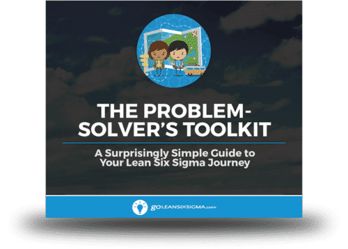 eBook: The Problem-Solver's Toolkit - GoLeanSixSigma.com
