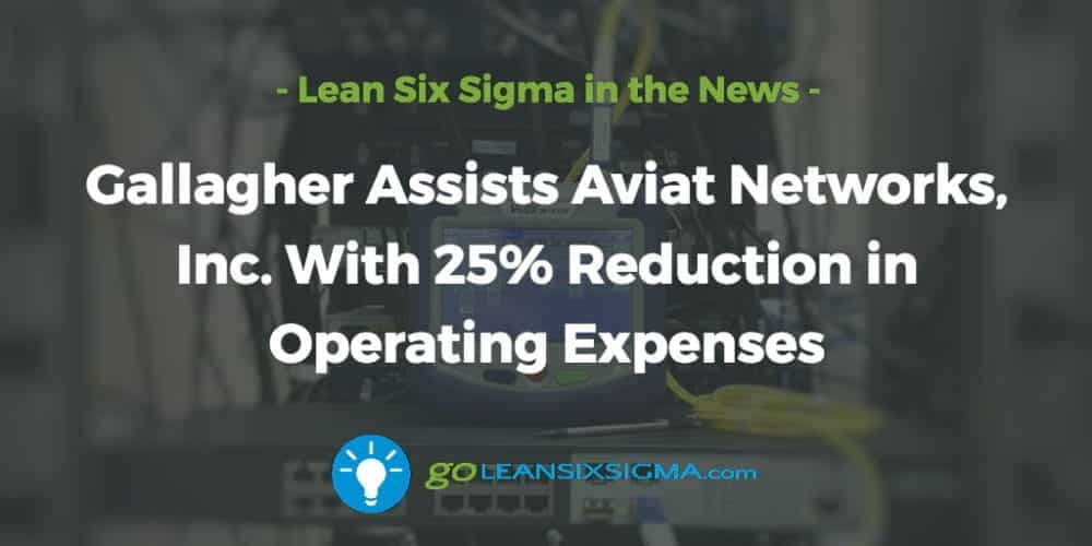 Gallagher-Assists-Aviat-reduction-operating-expenses_GoLeanSixSigma.com
