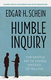 """Humble Inquiry"" by Edgar Schein - GoLeanSixSigma.com"