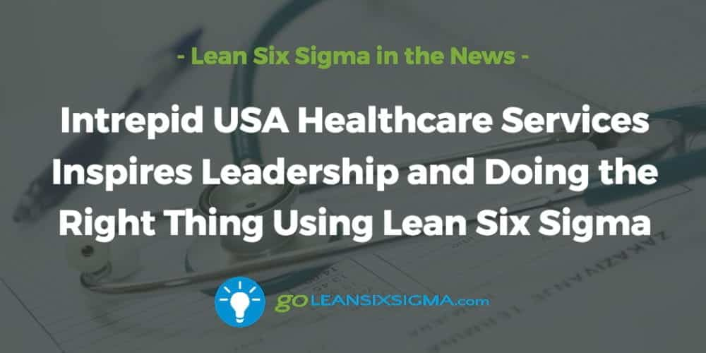 Intrepid-USA-Healthcare-Services-Leadership-Lean-Six-Sigma_GoLeanSixSigma.com