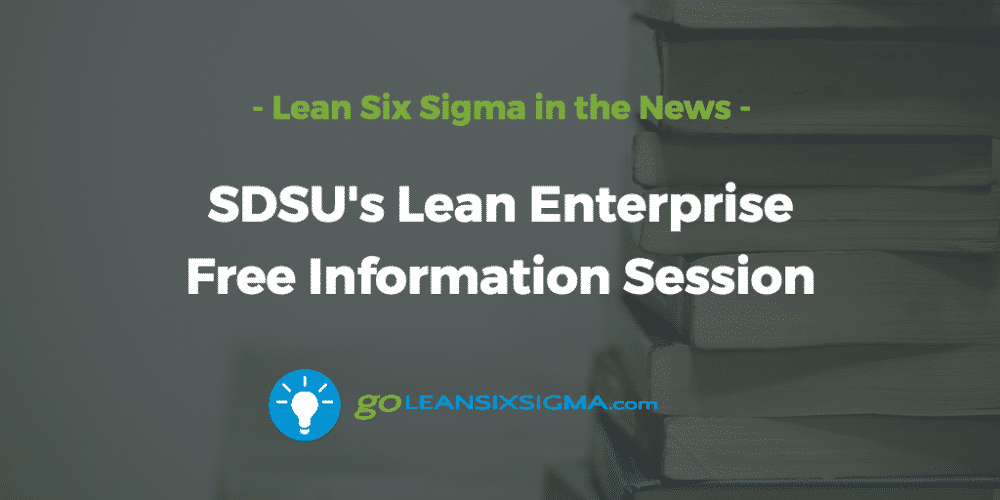 SDSU-lean-enterprise-information-session - GoLeanSixSigma.com