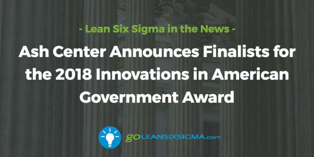 Ash-center-finalitsts-innovations-american-government-award_GoLeanSixSigma.com