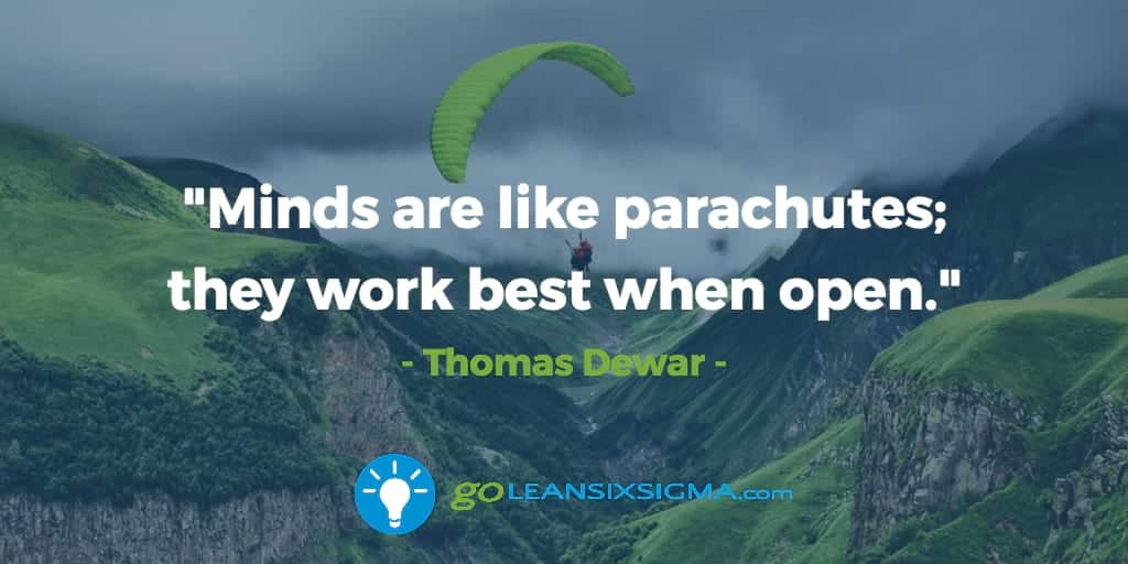 minds-parachutes-work-best-when-open_GoLeanSixSigma.com