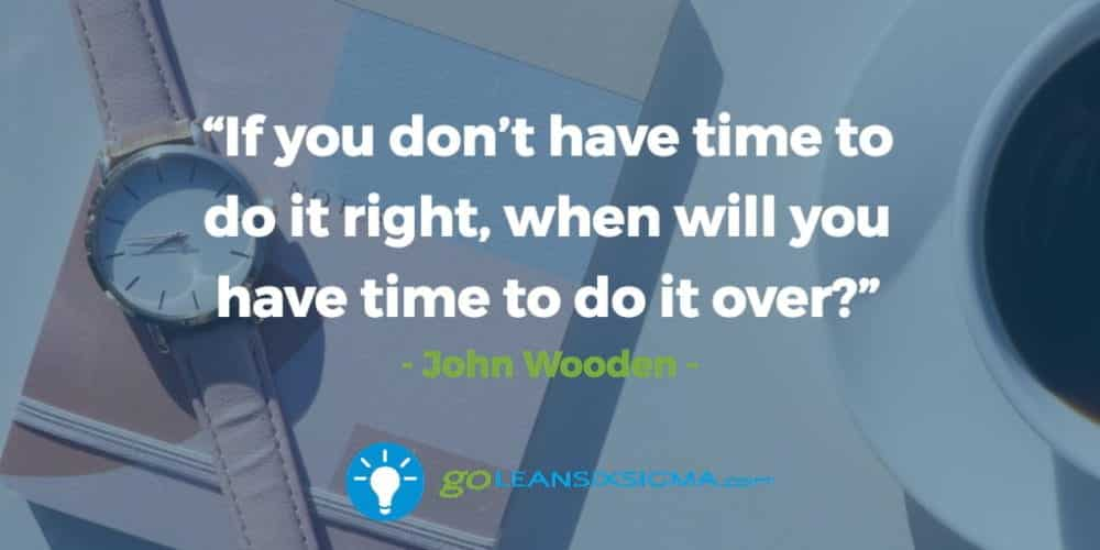 Time-do-right-time-do-over_GoLeanSixSigma.com