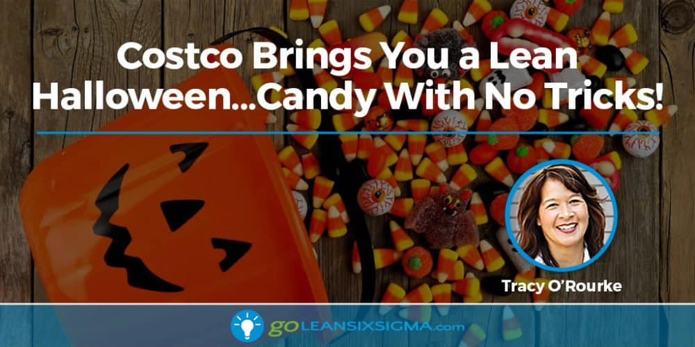 Costco Brings You a Lean Halloween...Candy With No Tricks! - GoLeanSixSigma.com