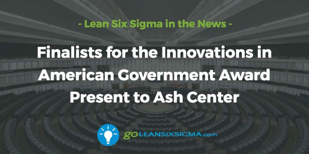 Finalists-innovations-american-government-awar-ash-center_GoLeanSixSigma.com