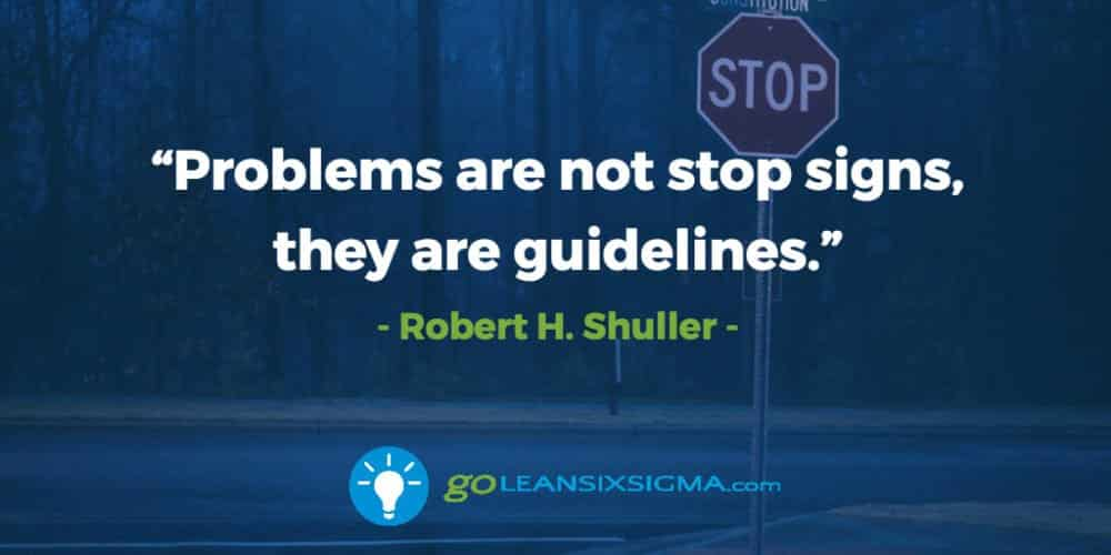 Problems-not-stop-signs-guidelines_GoLeanSixSigma.com