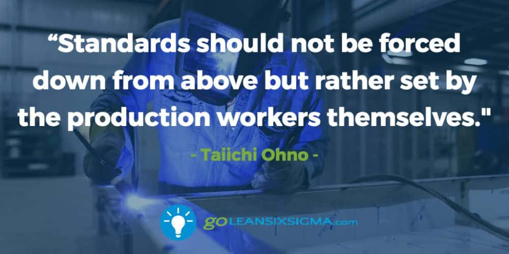 Standards-not-forced-down-rather-production-workers-themselves_GoLeanSixSigma.com