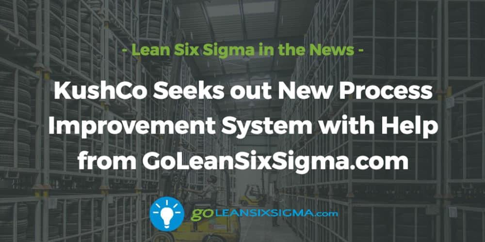 kushco-process-improvement-system_GoLeanSixSigma.com