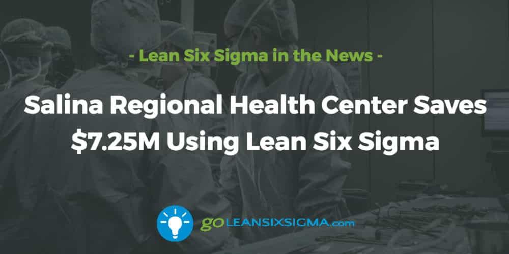 Salina-regional-health-center-saves-using-lean-six-sigma_GoLeanSixSigma.com