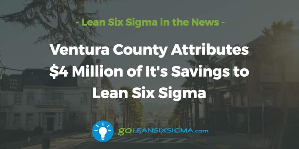 ventura-county-attributes-savings-lean-six-sigma_GoLeanSixSigma.com