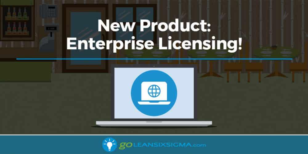 New Product: Enterprise Licensing - GoLeanSixSigma.com