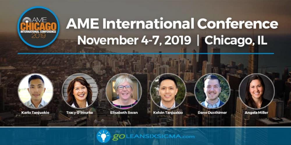 Event: AME Chicago 2019 International Conference - GoLeanSixSigma.com