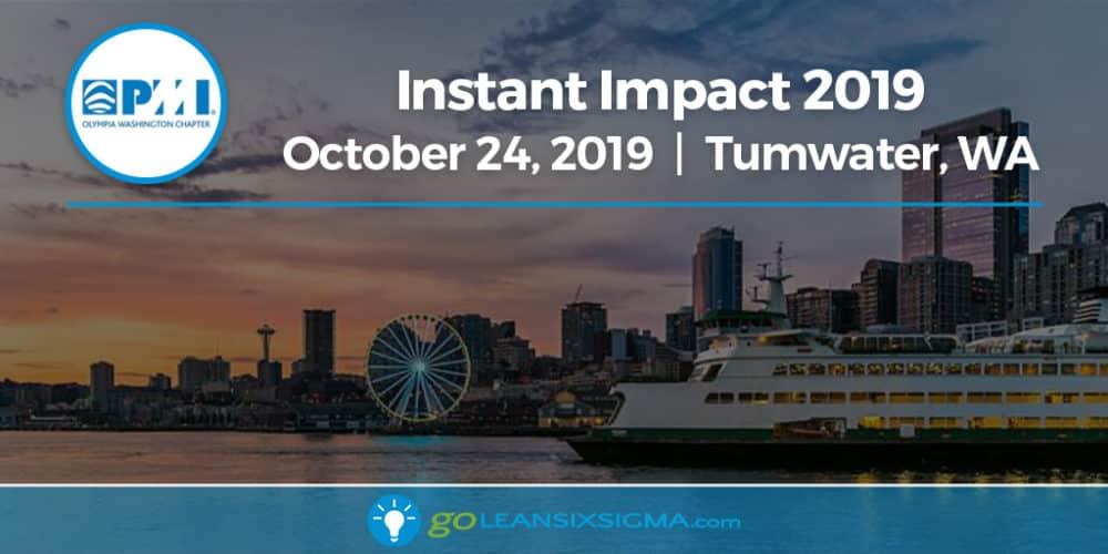 Event: Instant Impact 2019 Conference - GoLeanSixSigma.com