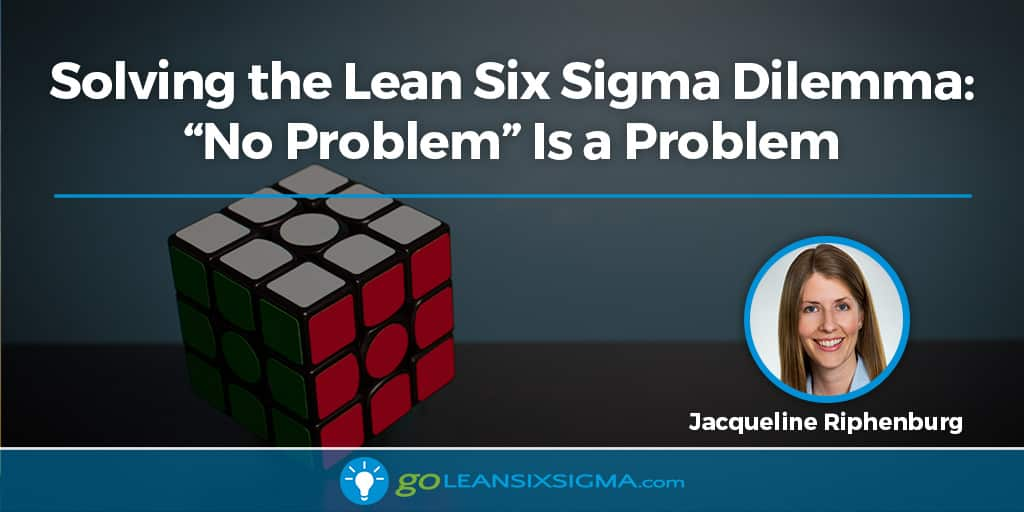Solving The Lean Six Sigma Dilemma: