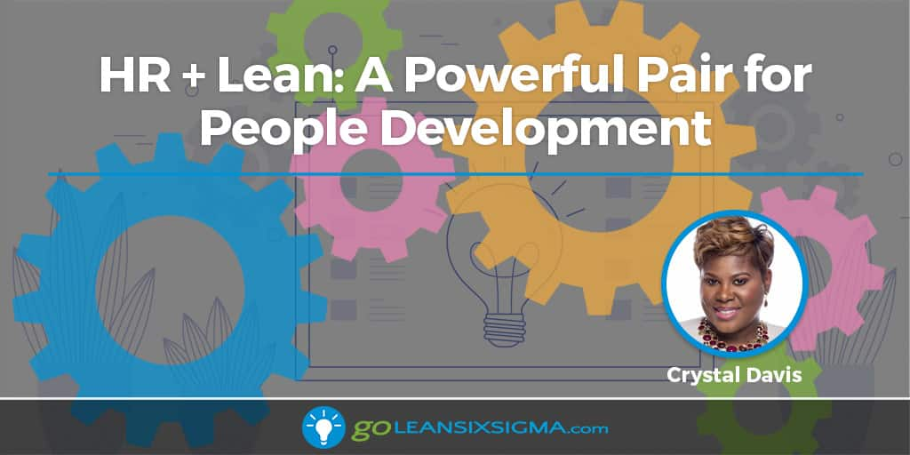 HR + Lean: A Powerful Pair For People Development - GoLeanSixSigma.com