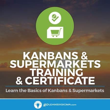 Kanbans & Supermarkets Training & Certificate