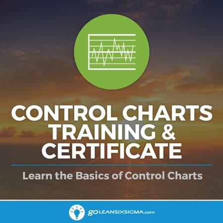 Control Charts Training & Certificate - GoLeanSixSigma.com