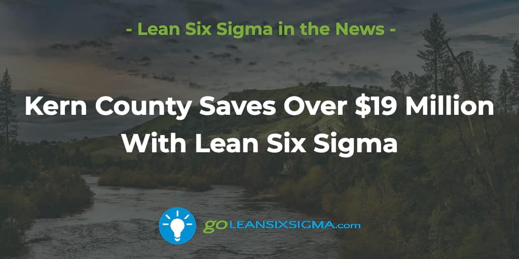 Kern-county-saves-19-million_GoLeanSixSigma.com