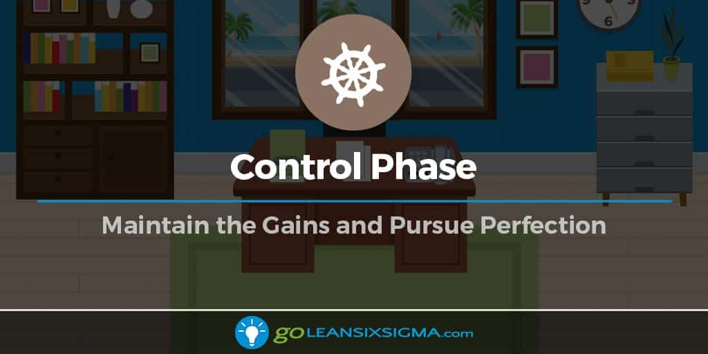 Control Phase - GoLeanSixSigma.com