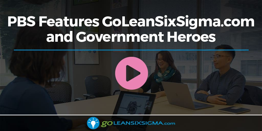 """PBS Features GoLeanSixSigma.com And Government Heroes On """"Behind The Scenes With Laurence Fishburne"""" - GoLeanSixSigma.com"""