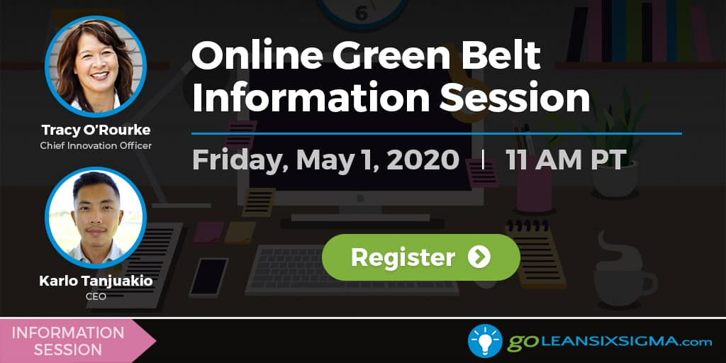 Webinar: Online Green Belt Information Session - GoLeanSixSigma.com