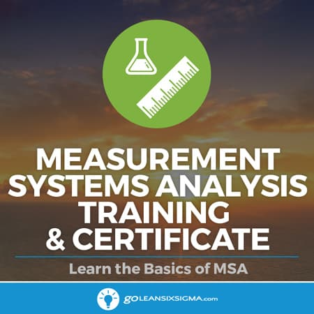 Measurement Systems Analysis Training & Certificate
