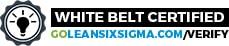 GoLeanSixSigma.com White Belt Certified